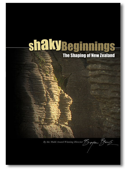 Shaky Beginnings: The Shaping of New Zealand