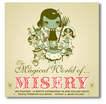 The Magical World of Misery