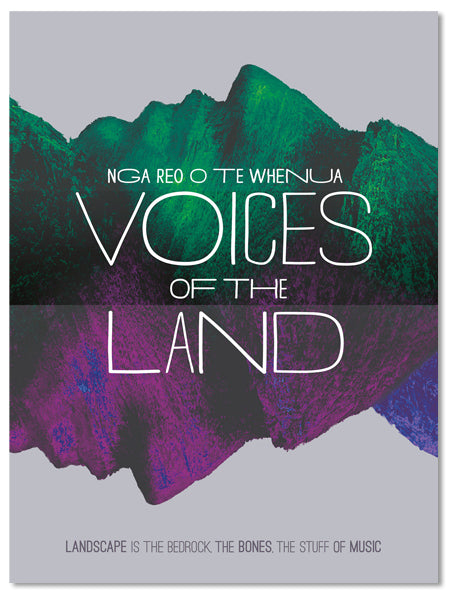 Voices of the Land: Nga Reo o te Whenua