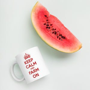 Keep Calm and Farm On Coffee Mug