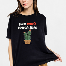 Load image into Gallery viewer, You Can't Touch This - Cute Cactus T Shirt Dark