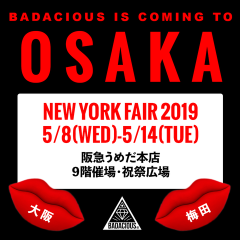 BADACIOUS POP UP in OSAKA JAPAN