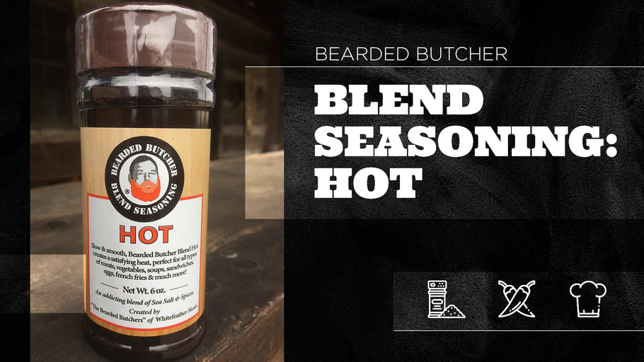 Bearded Butcher Blend Seasoning: Hot