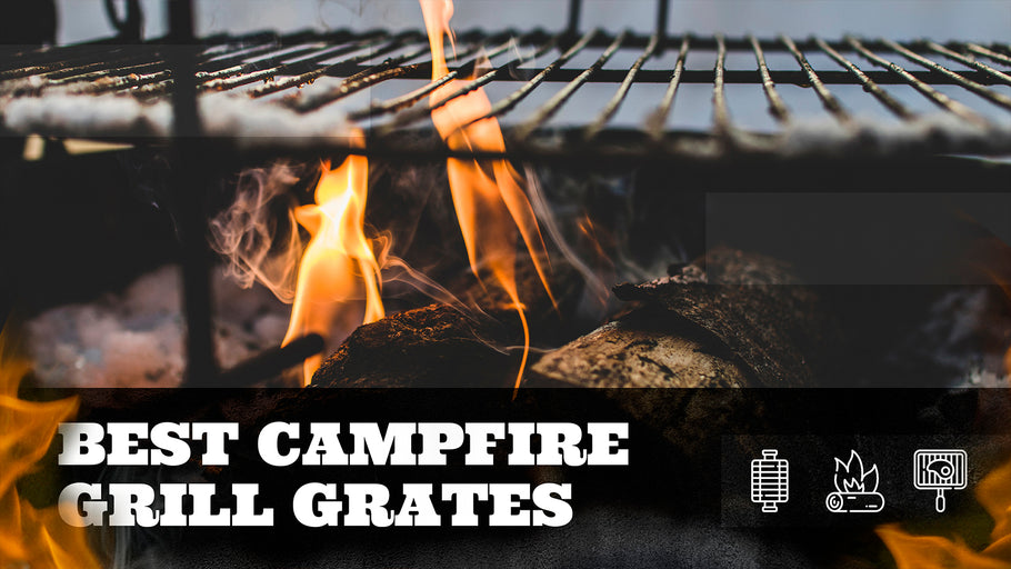 The Best Campfire Grill Grates