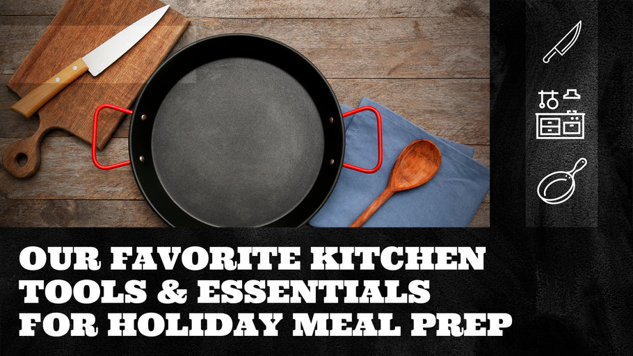 Our Favorite Kitchen Tools & Essentials for Holiday Meal Prep