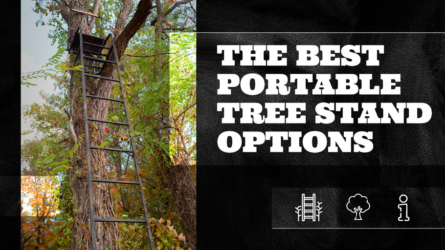 The Best Portable Tree Stand Options