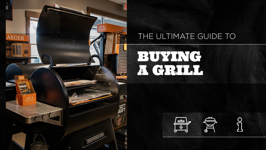 Ultimate Guide to Buying a Grill
