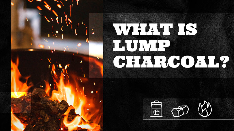 What is Lump Charcoal?