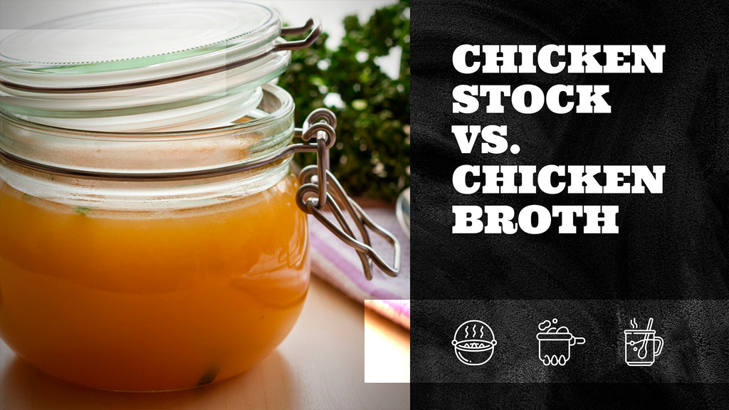 Chicken Stock vs. Chicken Broth