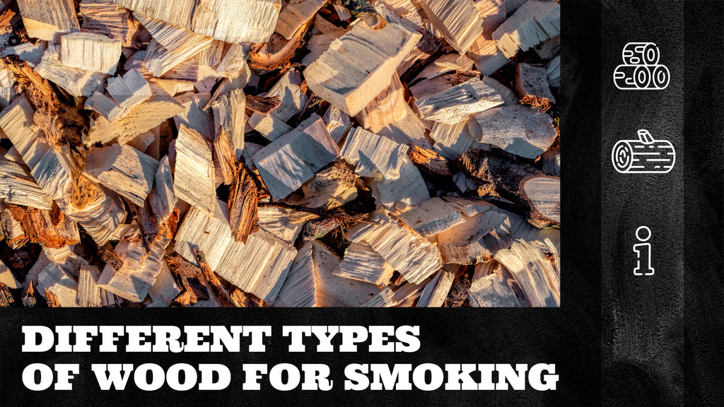 Different Types of Wood for Smoking