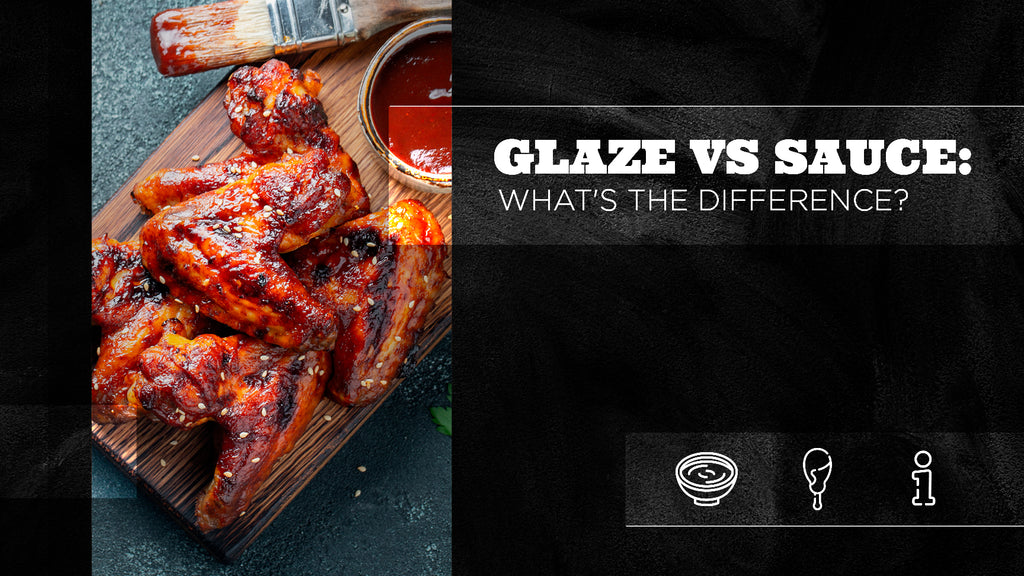 Glaze vs Sauce: What's the Difference?