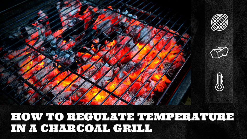 How to Regulate Temperature in a Charcoal Grill