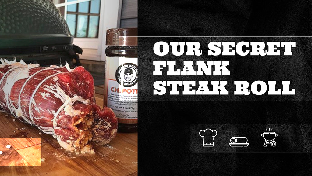 our secret flank steak roll