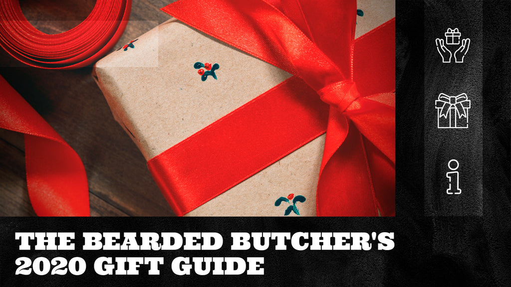 The Bearded Butcher's Gift Guide 2020