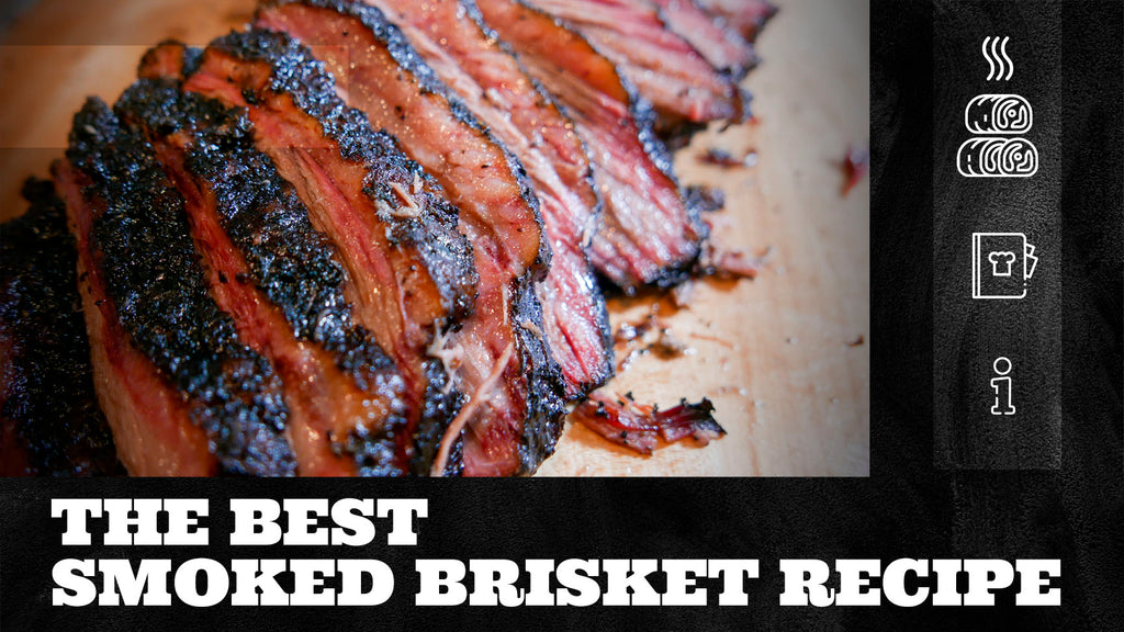 The Best Smoked Brisket Recipe