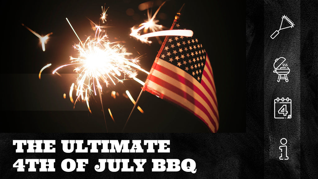 How to Throw the Ultimate 4th of July BBQ