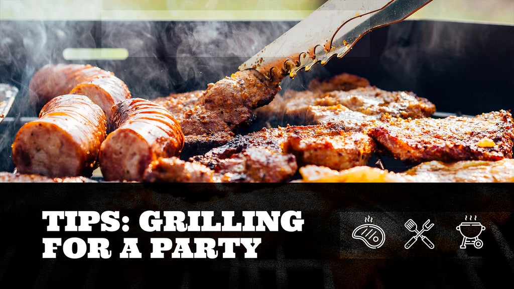 tips for grilling for a party