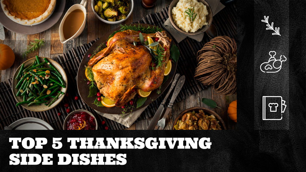 Top 5 Thanksgiving Side Dishes