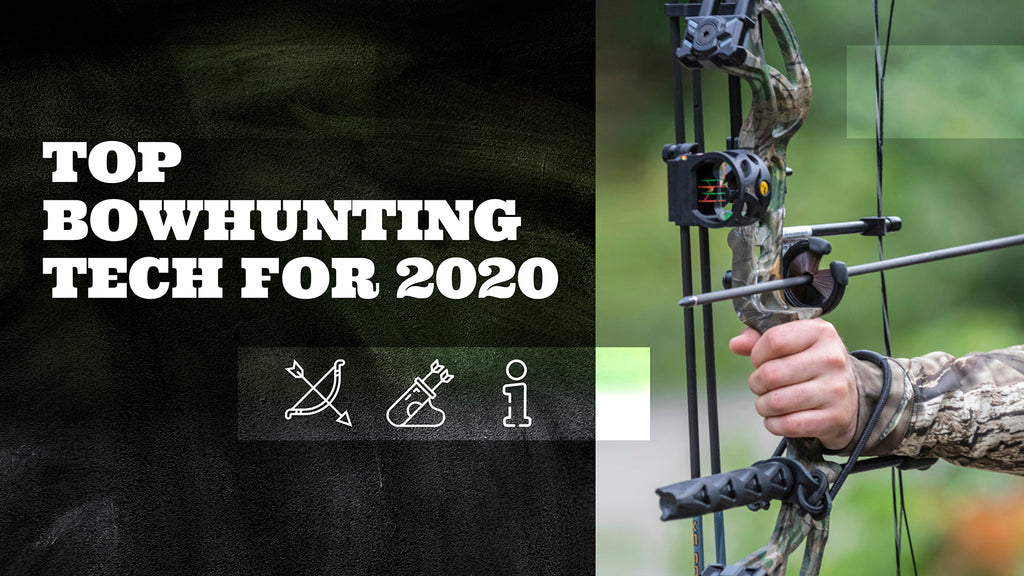 top bowhunting tech for 2020