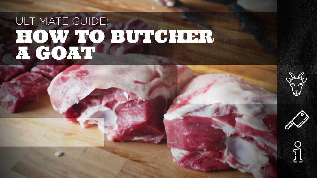 Ultimate Guide: How to Butcher a Goat