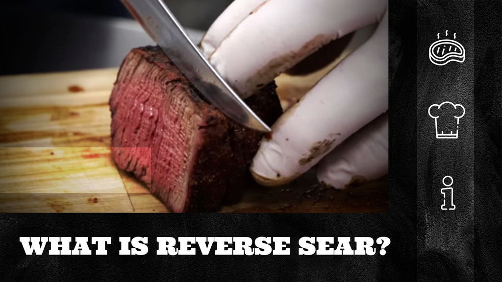 What is Reverse Sear?