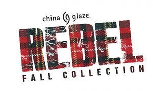 China Glaze- Rebel Collection