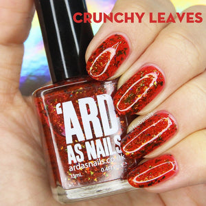 'Ard As Nails- Autumn Dreams- Crunchy Leaves