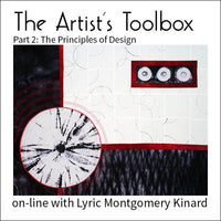 Online Course: The Artist's Toolbox part 2: the PRINCIPLES of art with Lyric Kinard