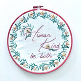 Lyric Kinard Embroidery Kit Threads of Change HUMAN KIND BE BOTH