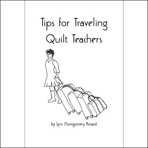 Tips for Traveling Quilt Teachers digital download