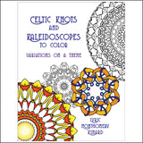 Celtic Knots and Kaleidoscopes to Color