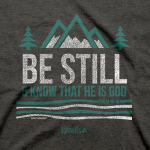 Be Still and Know Adult T-Shirt ™