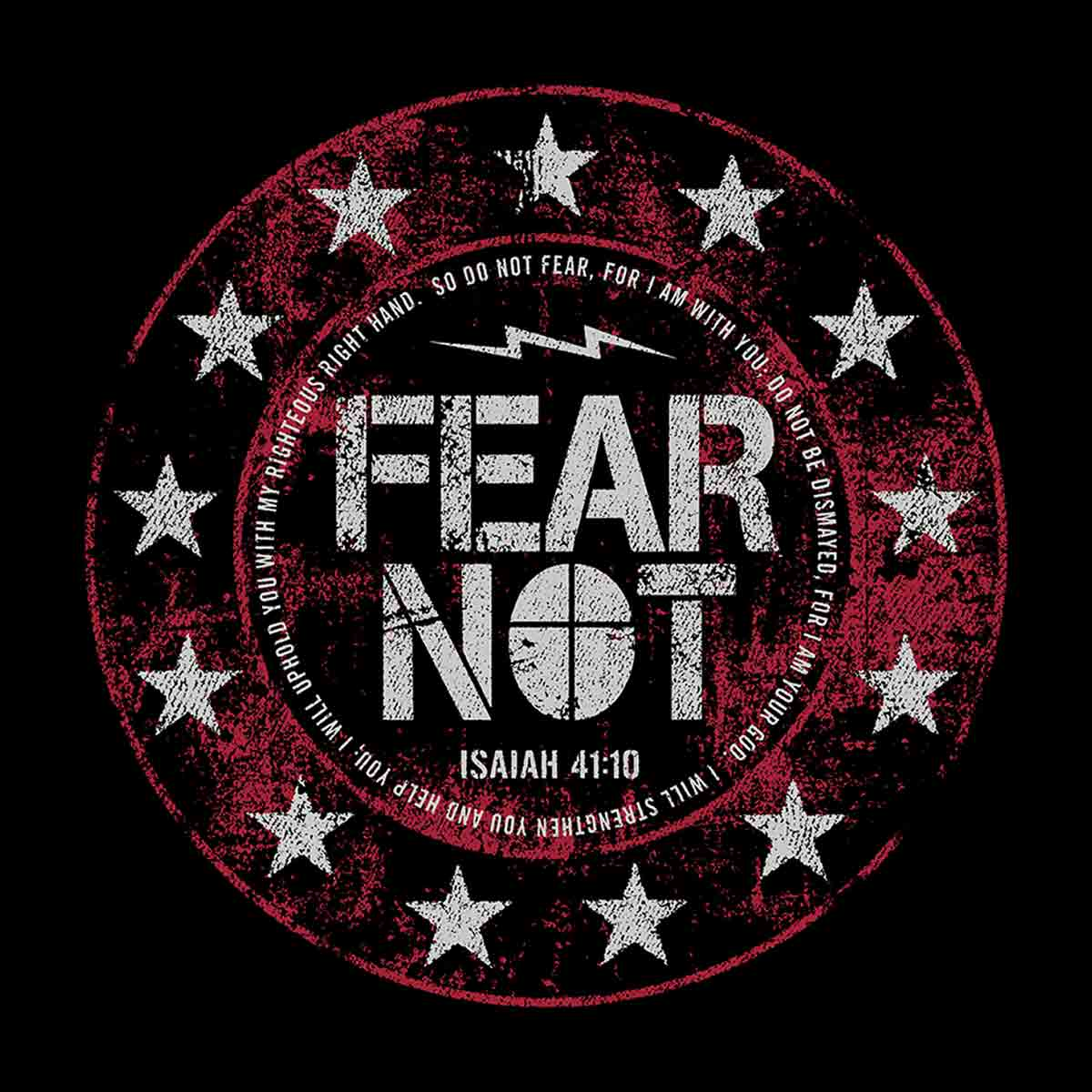 Marked Men for Christ -  Adult T - Fear Not