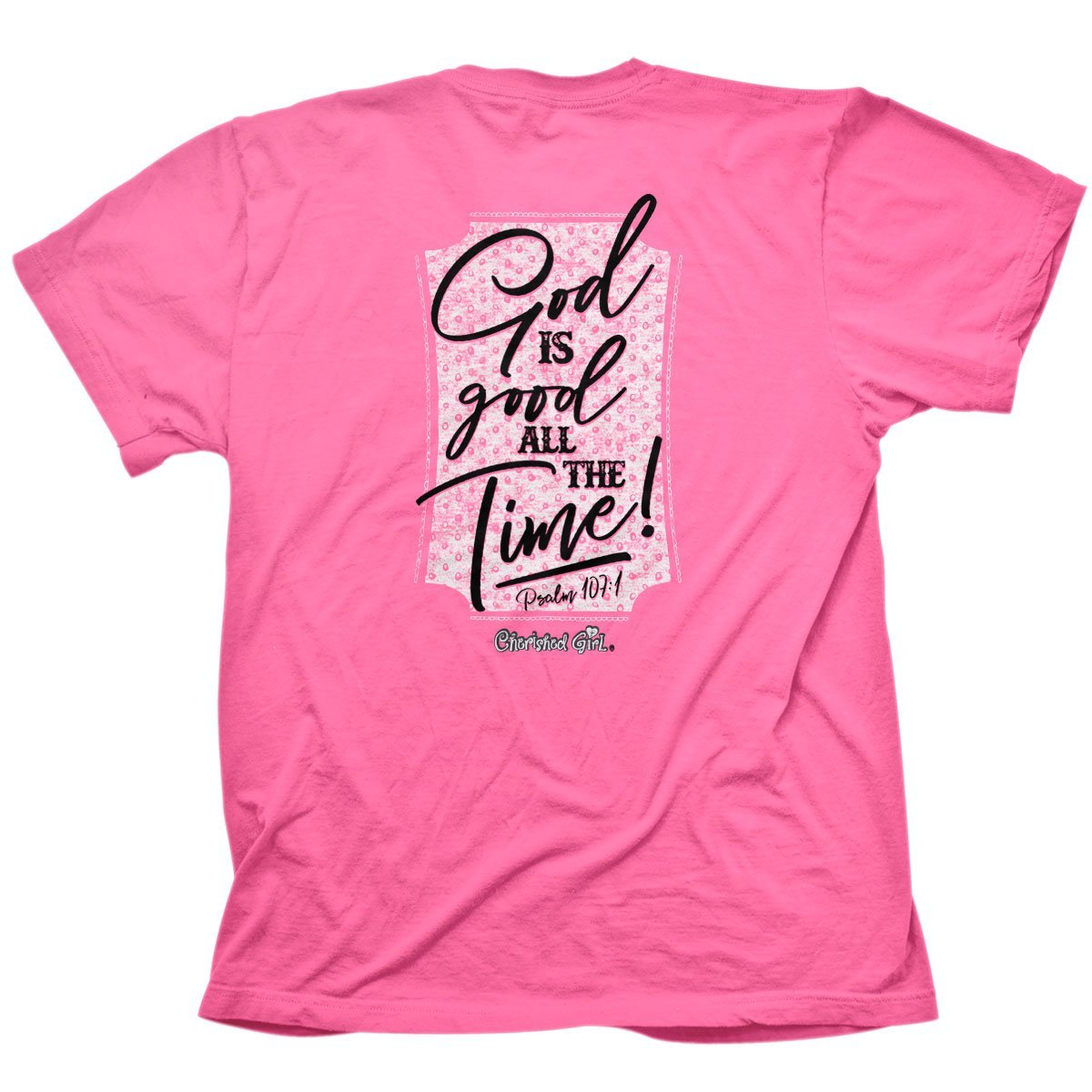 Cherished Girl® Adult T-Shirt - All The Time