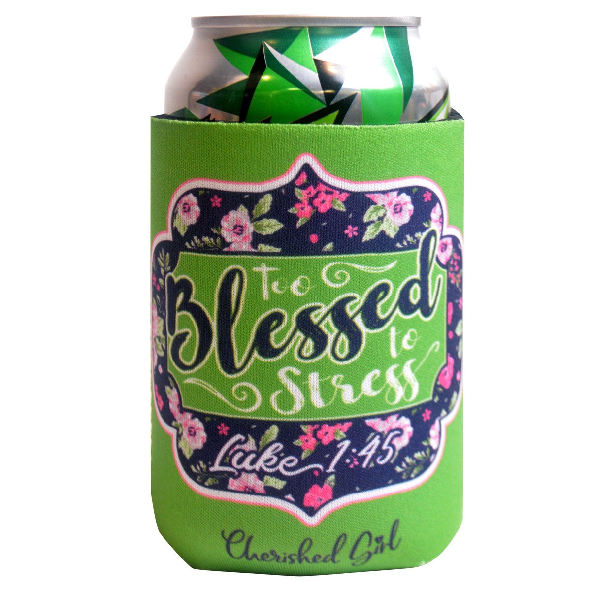 Cherished Girl Christian Can Cooler Too Blessed