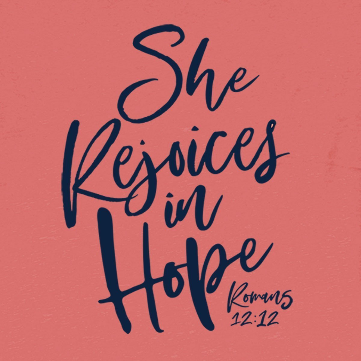 grace & truth® - Women's Adult T-Shirt - She Rejoices in Hope (Coral)