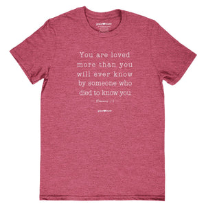 grace & truth Christian T-Shirt You Are Loved Romans 5:8