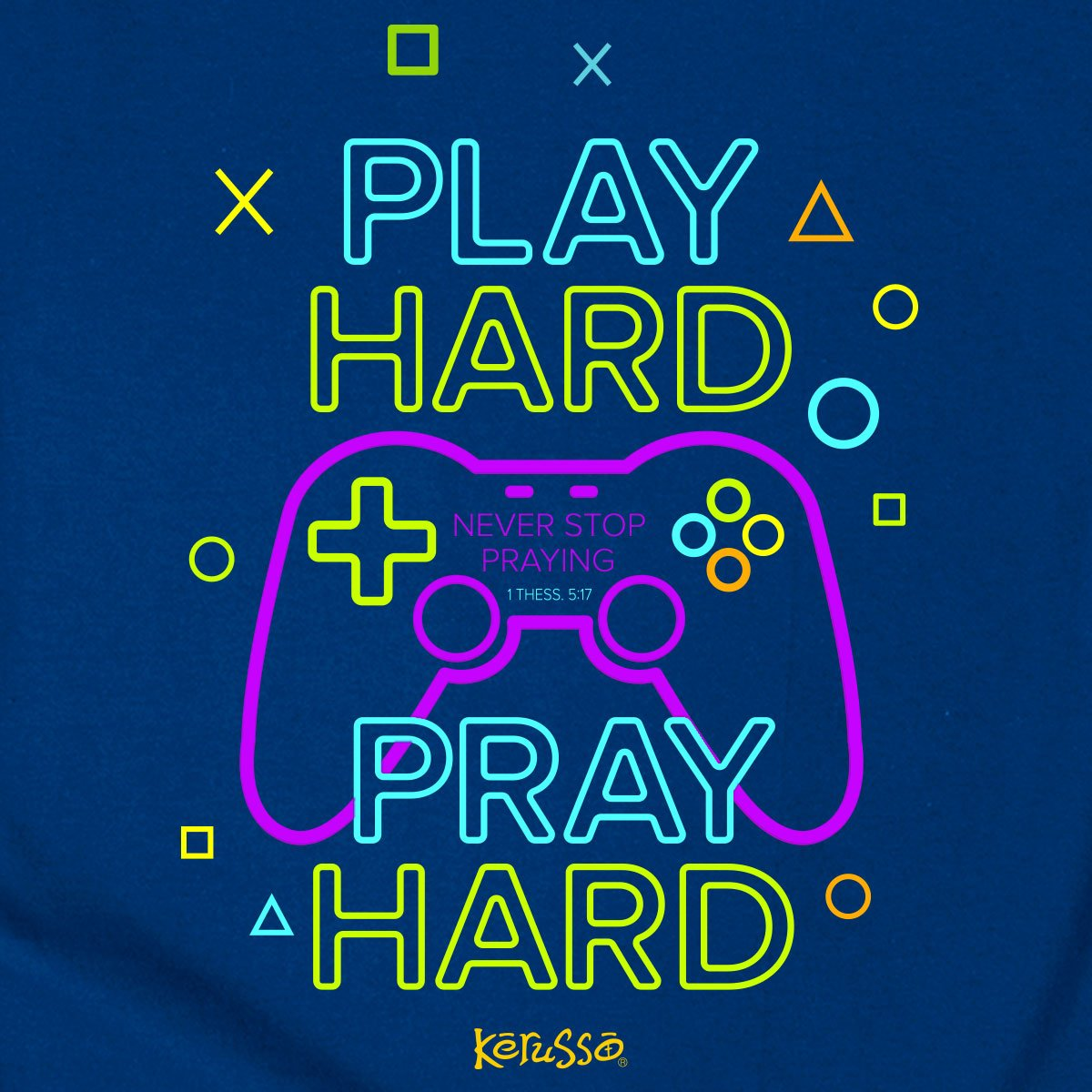 Kerusso Kidz Christian T-Shirt Gamer 1 thessalonians 5:17