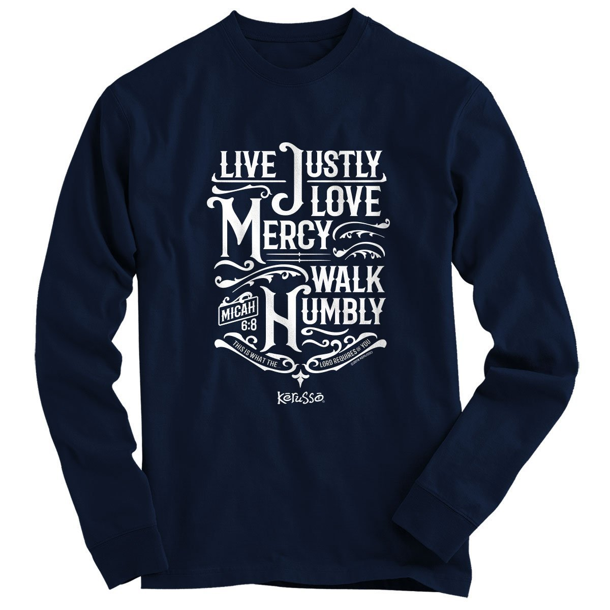 Kerusso Christian Long Sleeve T-Shirt Live Justly
