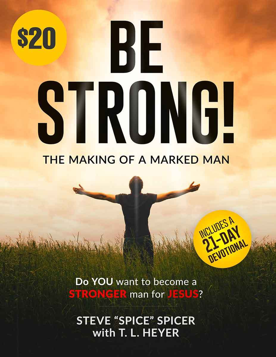 Marked Men for Christ -  Be Strong Book