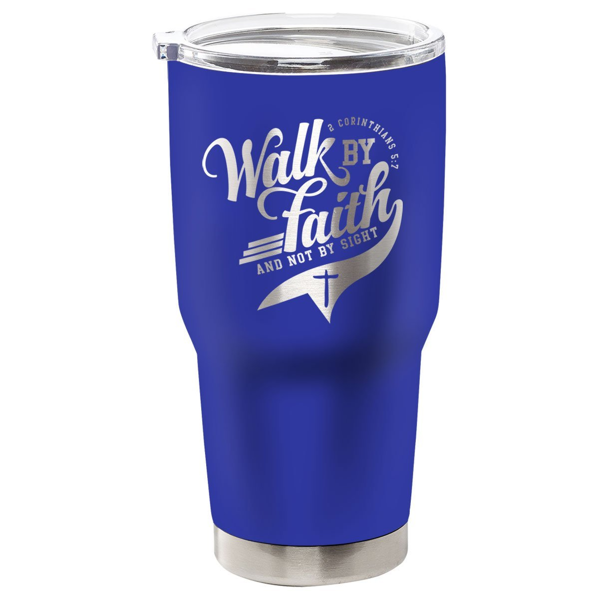 Kerusso® Walk By Faith Not By Sight Stainless Steel Tumbler