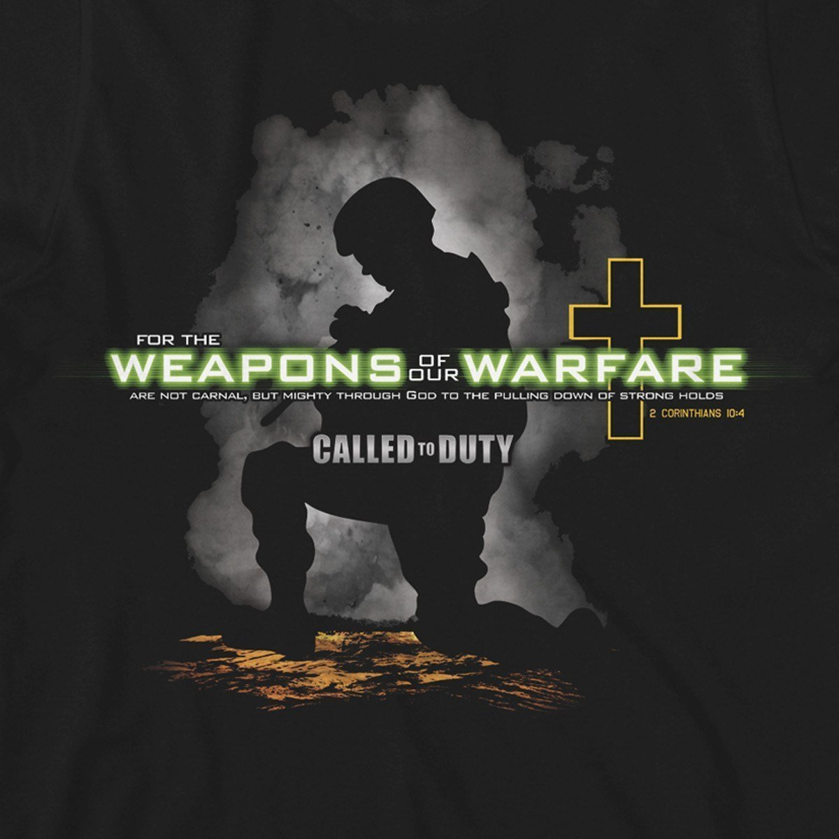 Weapons Of Our Warfare Christian T-Shirts ™
