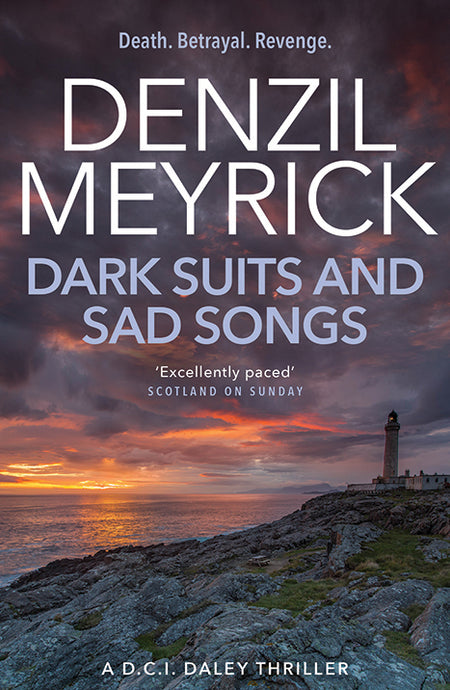 DARK SUITS AND SAD SONGS (Book 3)