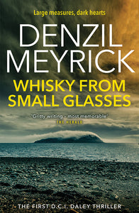 WHISKY FROM SMALL GLASSES (Book 1)