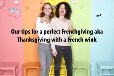 Our tips for a perfect Frenchgiving aka Thanksgiving with a French wink