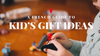 Our Holiday Gift Guide #1 : Baby to teen Gift Ideas 🎁