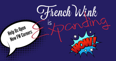 French Wink is expanding