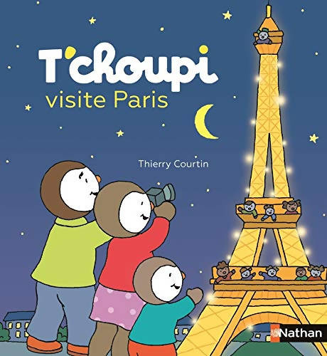 T'choupi visite Paris - Editions Nathan