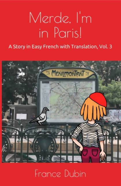 Merde: A Story In Easy French with Translation (The Merde Trilogy)