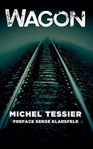 WAGON (ENGLISH) - Michel Tessier